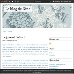 Le journal de bord - Le blog de Nine