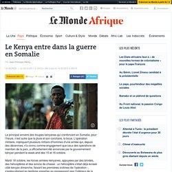 Le Kenya entre dans la guerre en Somalie