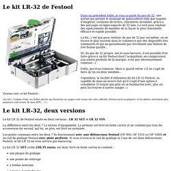 Le kit LR-32 de Festool