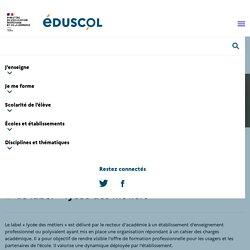 Le label « lycée des métiers »