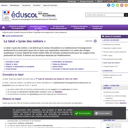 Le label lycée des métiers - Le label lycée des métiers
