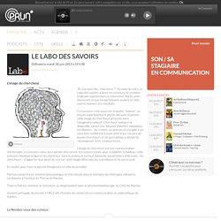 Le Labo des Savoirs - 18/06/2013