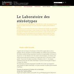 Le Laboratoire des stéréotypes