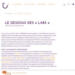 Le dessous des «labs»