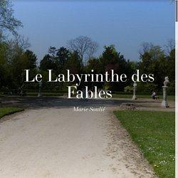 Le Labyrinthe des Fables