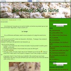 Le lavage - Le filage de la laine