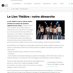 Le Lien Théâtre : notre démarche - Le Lien Théâtre