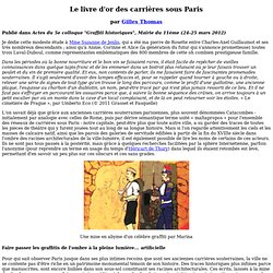 Le livre d'or des carrières sous Paris