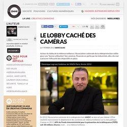 Le lobby caché des caméras