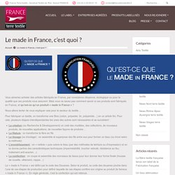 Le made in France, c'est quoi ?