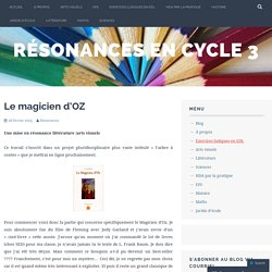 Le magicien d'OZ – Résonances en cycle 3