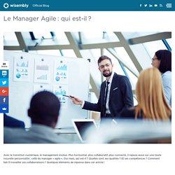 Le Manager Agile : qui est-il ?