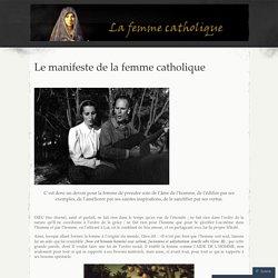 Le manifeste de la femme catholique