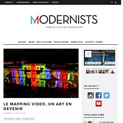 Le Mapping video, un art en devenir