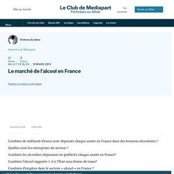 Le marché de l'alcool en France
