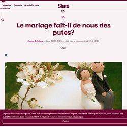 Le mariage fait-il de nous des putes?