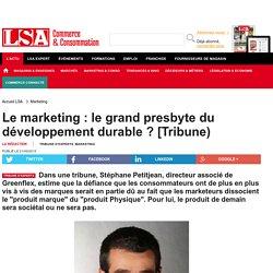 Le marketing : le grand presbyte du développement durable