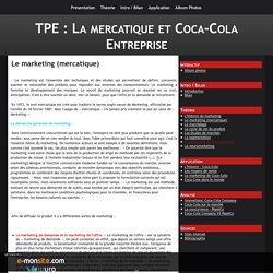 Le marketing (mercatique)