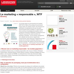 "Le marketing ""responsable"", WTF"