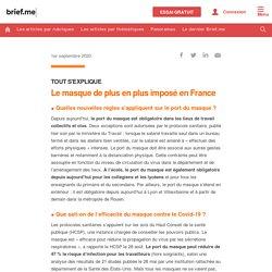 Le masque de plus en plus imposé en France - Brief me