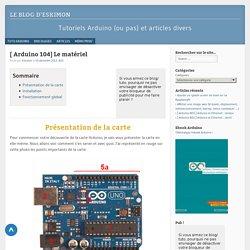 Le matériel - Tuto Arduino