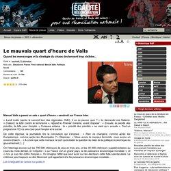 Le mauvais quart d'heure de Valls