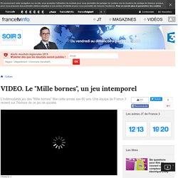 """Le """"Mille bornes"""", un jeu intemporel"""
