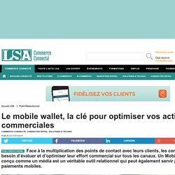 Le mobile wallet, la clé pour optimiser vos...