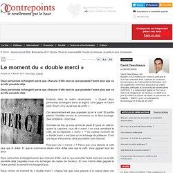 Le moment du « double merci »
