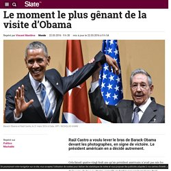 Le moment le plus gênant de la visite d'Obama