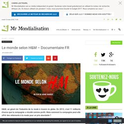 Le monde selon H&M – Documentaire FR