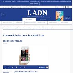 Le Monde Snapchat - Ecrire sur Snapchat
