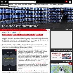Le monde sous surveillance