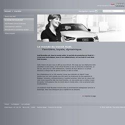 Développement personnel > Le monde du travail Audi > Audi Brussels