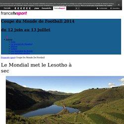 Le Mondial met le Lesotho à sec