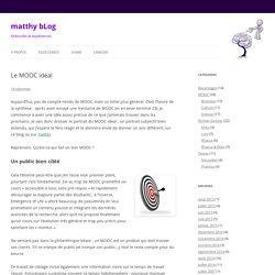Le MOOC idéal - matthy bLog