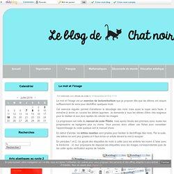 Le mot et l'image - Le blog de Chat noir