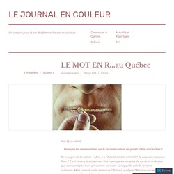 LE MOT EN R…au Québec – LE JOURNAL EN COULEUR