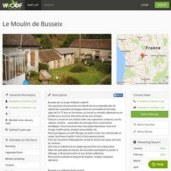 Le Moulin de Busseix — WWOOF France