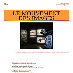 LE MOUVEMENT DES IMAGES