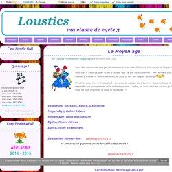 [Loustics] Le Moyen age