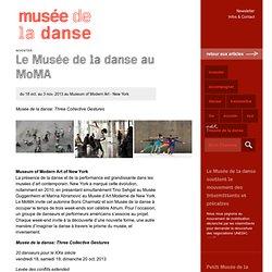 Le Musée de la danse au MoMA - Musée de la danse