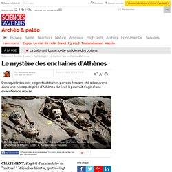 Le mystère des enchainés d'Athènes
