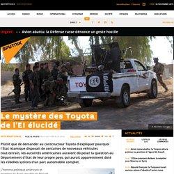 10/2015 Le mystère des Toyota de l'EI enfin élucidé