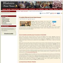 Le mythe d'Hercule et ses douze travaux