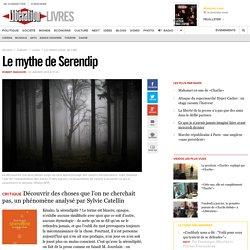 Le mythe deSerendip