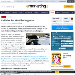 Le Native Ads séduit les blogueurs