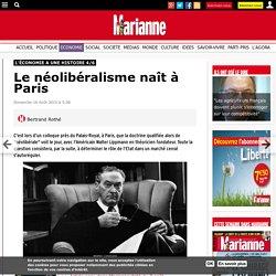 Le néolibéralisme naît à Paris