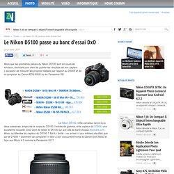 Le Nikon D5100 passe au banc d'essai DxO