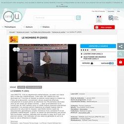 Le nombre Pi (2003) - Science en cours